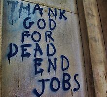 Thank God for Dead End Jobs by Guy Carpenter