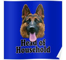 German Shepard: Head of Household Poster