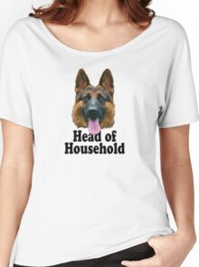 German Shepard: Head of Household Women's Relaxed Fit T-Shirt