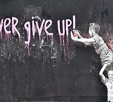 """never give up!"" by Valerie Rosen"