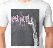 """never give up!"" Unisex T-Shirt"