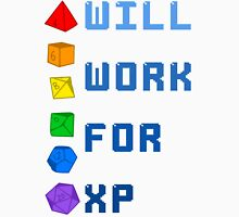 Will work for XP Unisex T-Shirt