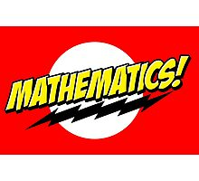 Mathematics! Photographic Print
