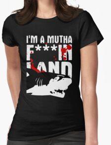 I'm A Land Shark Womens Fitted T-Shirt