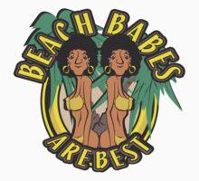 BEACH BABES ARE BEST T-Shirt