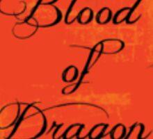 Blood Of Dragon Sticker