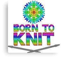 Born To Knit Rainbow Canvas Print
