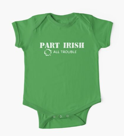 Part Irish All Trouble One Piece - Short Sleeve