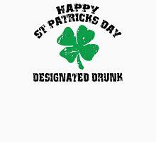 St Patrick's Day Designated Drunk Unisex T-Shirt