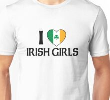 I Love Irish Girls Unisex T-Shirt