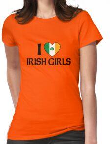 I Love Irish Girls Womens Fitted T-Shirt