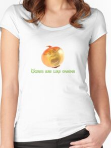 Ogres are like onions Women's Fitted Scoop T-Shirt