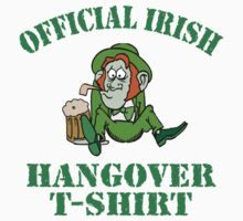 Official Irish Hangover by HolidayT-Shirts