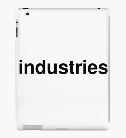 industries iPad Case/Skin