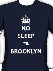 No Sleep 'till Brooklyn T-Shirt