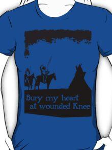 CANKPE OPI WAKPALA / WOUNDED KNEE T-Shirt