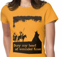 CANKPE OPI WAKPALA / WOUNDED KNEE Womens Fitted T-Shirt