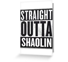 "straight outta Shaolin ""Staten Island"" Greeting Card"