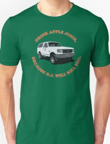 Drink Apple Juice Unisex T-Shirt