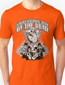 Groundhog Day of the Dead T-Shirt
