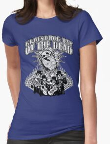 Groundhog Day of the Dead Womens Fitted T-Shirt