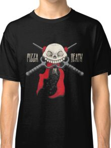PIZZA or DEATH Classic T-Shirt
