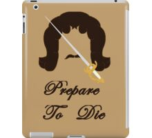 Prepare To Die iPad Case/Skin