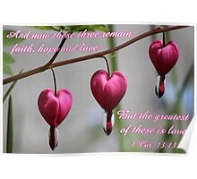"""""""The greatest of these is love"""" card and gifts Poster"""