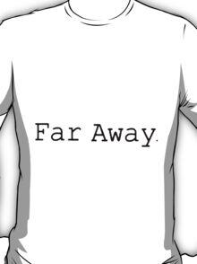 Louis Tomlinson Tattoo - Far Away T-Shirt