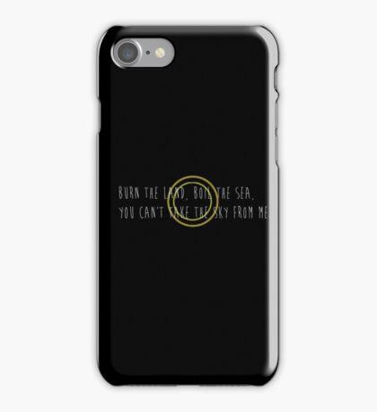 Burn the Land, Boil the Sea (White) iPhone Case/Skin