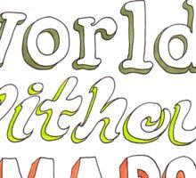 a world without maps Sticker