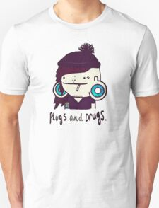 plugs and drugs Unisex T-Shirt