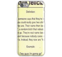 Bye Felicia Definition iPhone Case/Skin