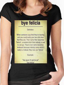 Bye Felicia Definition Women's Fitted Scoop T-Shirt