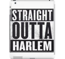 straight out of harlem iPad Case/Skin
