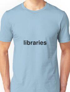 libraries Unisex T-Shirt