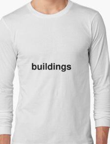 buildings Long Sleeve T-Shirt