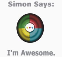 Simon Says: I'm Awesome. One Piece - Short Sleeve