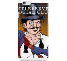 The Gentleperverts' Social Club iPhone Case/Skin