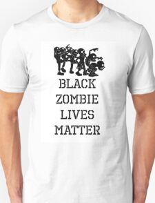 BLACK ZOMBIE LIVES MATTER T-Shirt