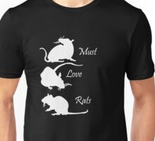 Must. Love. Rats 2011 - 3 Rats Down in White Unisex T-Shirt
