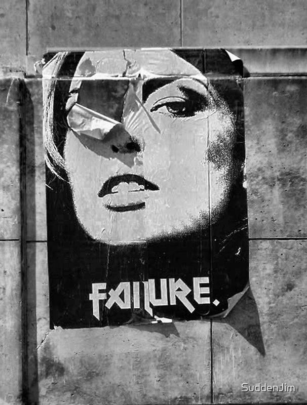 Failure by SuddenJim