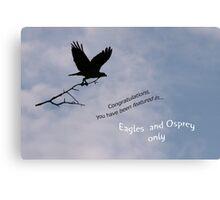Eagles & Osprey Challenge Canvas Print