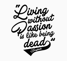 """Living without Passion is like being Dead"" -Jungkook,BTS T-Shirt"