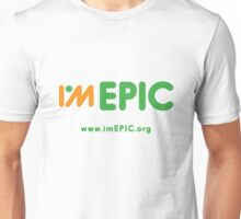 i*mEPIC Unisex T-Shirt