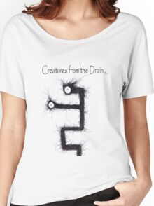 the creatures from the drain 12 Women's Relaxed Fit T-Shirt