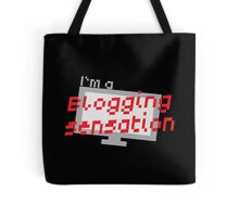 I'm a BLOGGING SENSATION! with modern computer screen Tote Bag