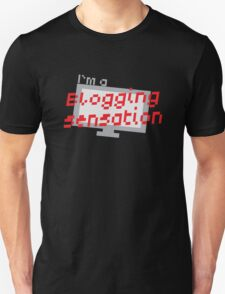 I'm a BLOGGING SENSATION! with modern computer screen T-Shirt