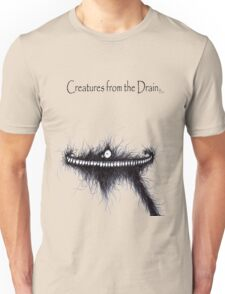 the creatures from the drain 15 Unisex T-Shirt
