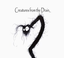the creatures from the drain 9 Unisex T-Shirt